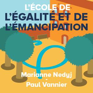 Read more about the article L'école de l'égalité et de l'émancipation