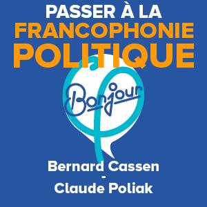Read more about the article Passer à la francophonie politique