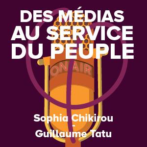 Des médias au service du peuple