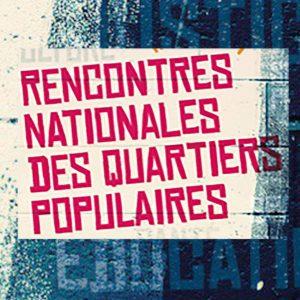 Rencontres Nationales des Quartiers Populaires
